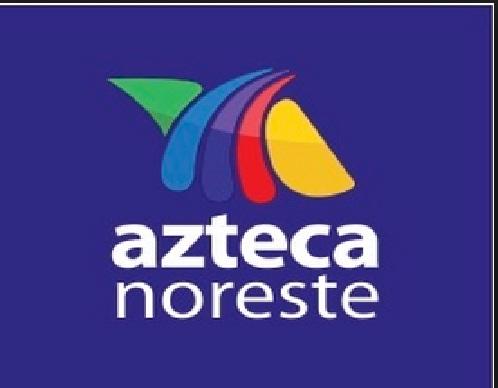 tv azteca noreste
